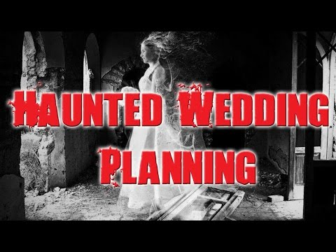 PLANNING WEDDING AT A HAUNTED VENUE