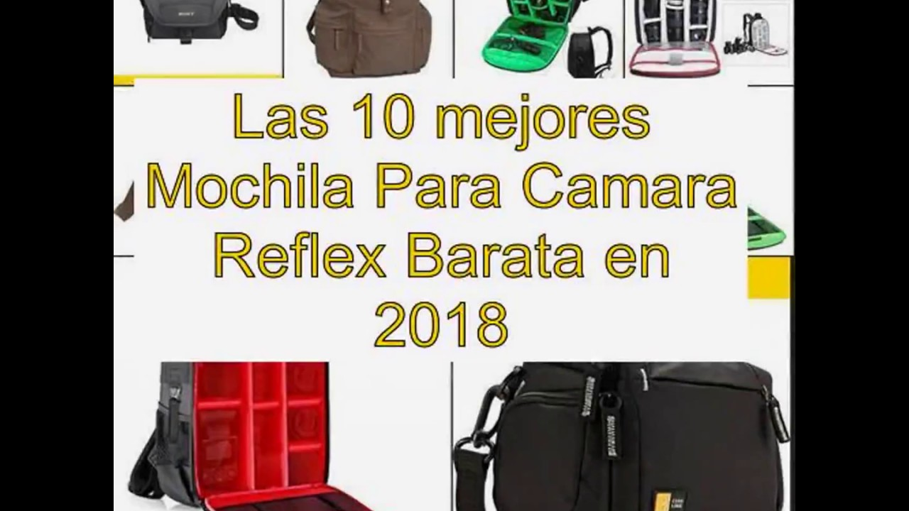 Las 10 mejores Mochila Para Camara Reflex Barata en 2018 - YouTube a783b2338d3b2