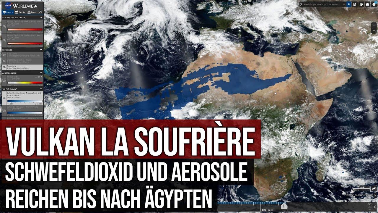 Vulkan La Soufrière - Schwefeldioxid und Aerosolverteilung bis nach Ägypten