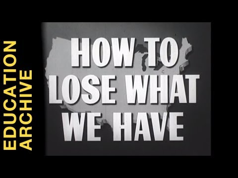 """How to Lose What We Have"" (1950) - from THE EDUCATION ARCHIVE"