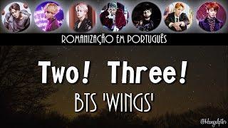 BTS - Two! Three! 둘! 셋! (Hoping For More Good Days) [Romanização Exclusiva | Legendado PT-BR]