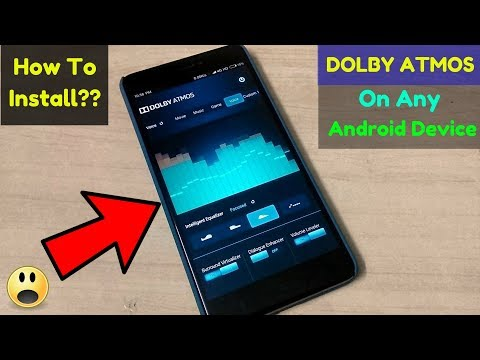 How To Install Latest (2019) Dolby Atmos On Any Android