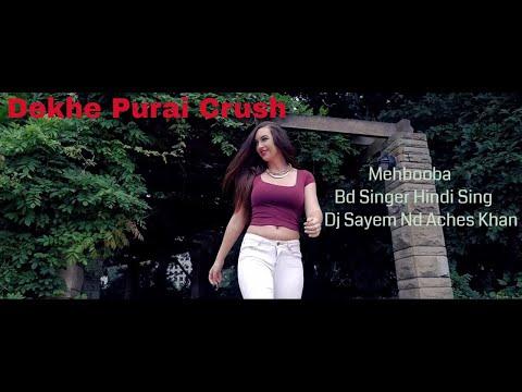 Mehbooba   Bluntz   DJ Sayem   Aches Khan Official Music Video 2017