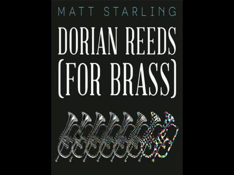 Terry Riley: Dorian Reeds (For Brass) 1964. Recorded by Matt Starling