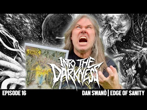 2 Hours 29 Minutes with Dan Swano of EDGE OF SANITY | INTO THE DARKNESS Interview