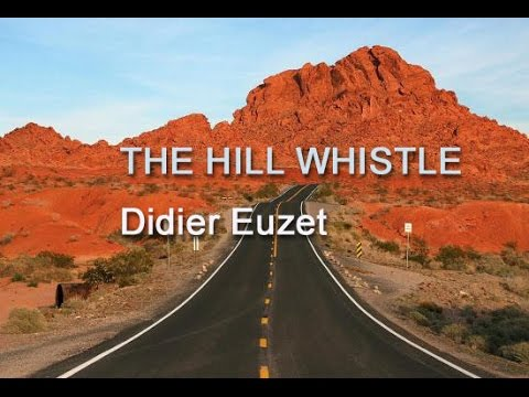Didier Euzet - THE HILL WHISTLE (1237)