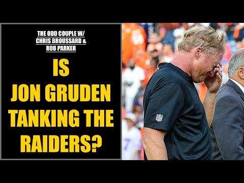 Chris Broussard & Rob Parker: Is Jon Gruden Tanking the Raiders?