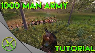 HOW TO GET A 1000 MAN ARMY - Mount and Blade: Warband Tutorial - Duplicating Troops