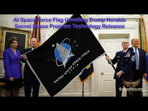 At Space Force Flag Unveiling Trump Heralds Secret Space Program Technology Releases