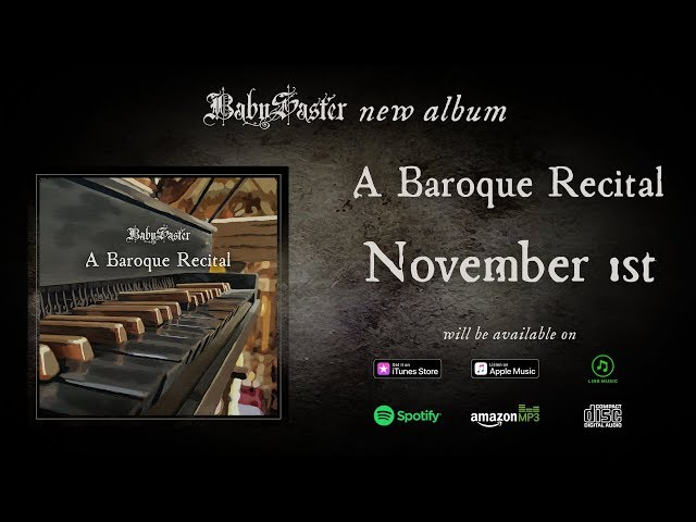 【BabySaster】 NEW ALBUM 「A Baroque Recital」RELEASE November 1st ♪