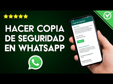 Cómo Hacer y Cuánto Tiempo dura una Copia de Seguridad de WhatsApp