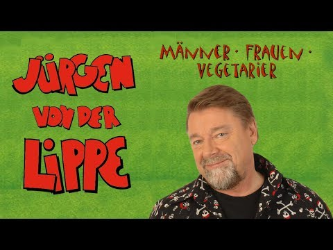 Jürgen Von Der Lippe - Männer, Frauen, Vegetarier