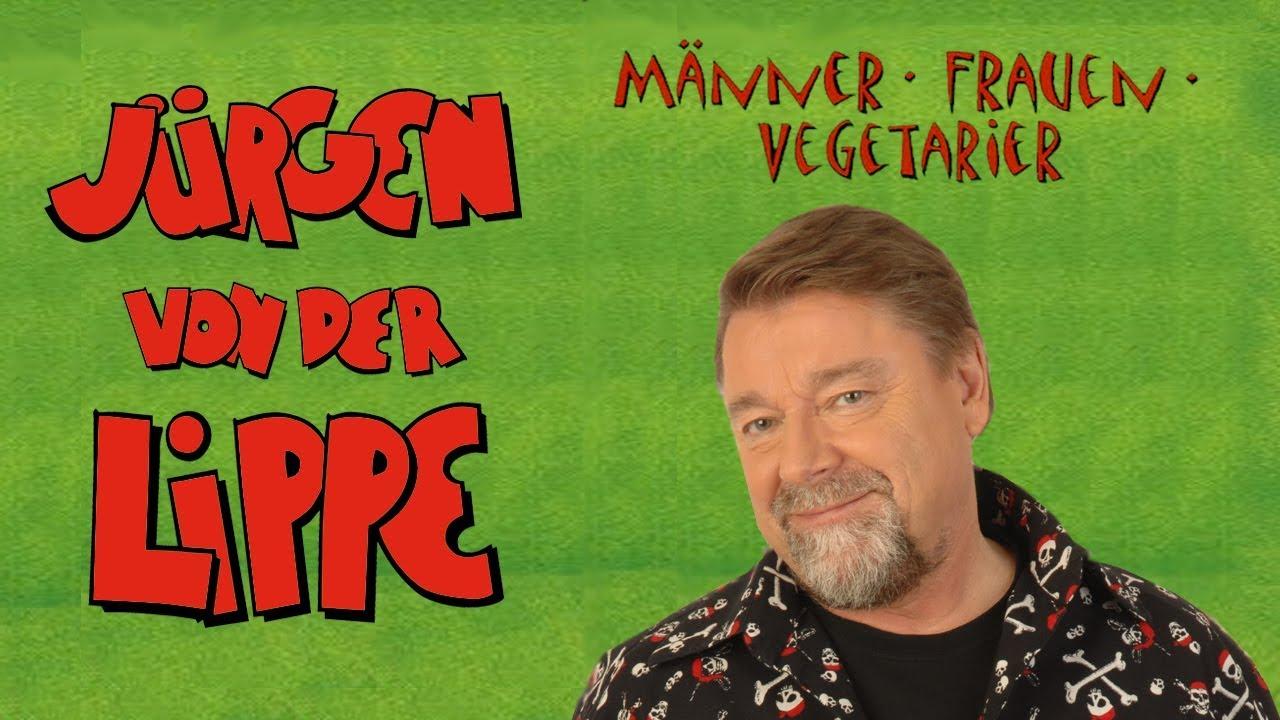 Jurgen Von Der Lippe Manner Frauen Vegetarier Youtube