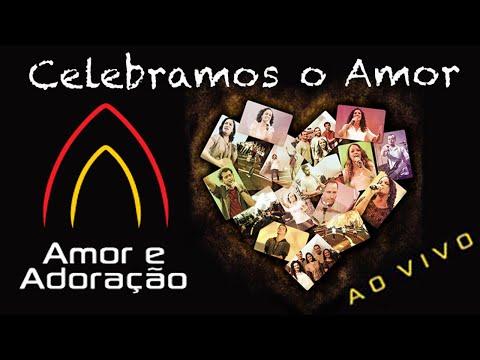 Ministério Amor e Adoração - DVD Celebramos o Amor