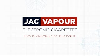 kanger protank 3 tank assembly tutorial by jac vapour