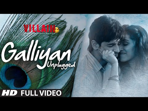 Galliyan (Unplugged) Full Video Song by Shraddha Kapoor | Ek Villain | Ankit Tiwari