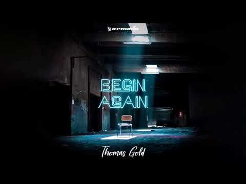Thomas Gold - Begin Again (Progressive House Edit)