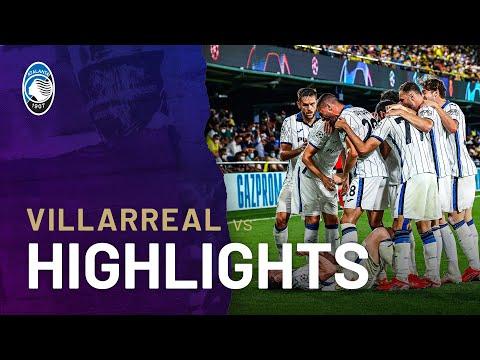 Villarreal Atalanta Goals And Highlights