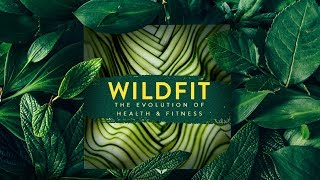 WildFit Quest - The Evolution of Health & Fitness by Eric Edmeades