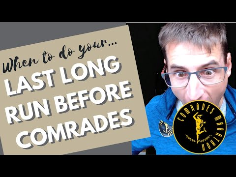 When Should You Do Your Last Long Comrades Training Run