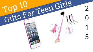 Top 10 Gifts For Teen Girls | Ezvid Wiki