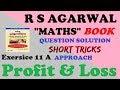 Maths short tricks || r s agarwal || profit & loss || लाभ एवं हानि ||