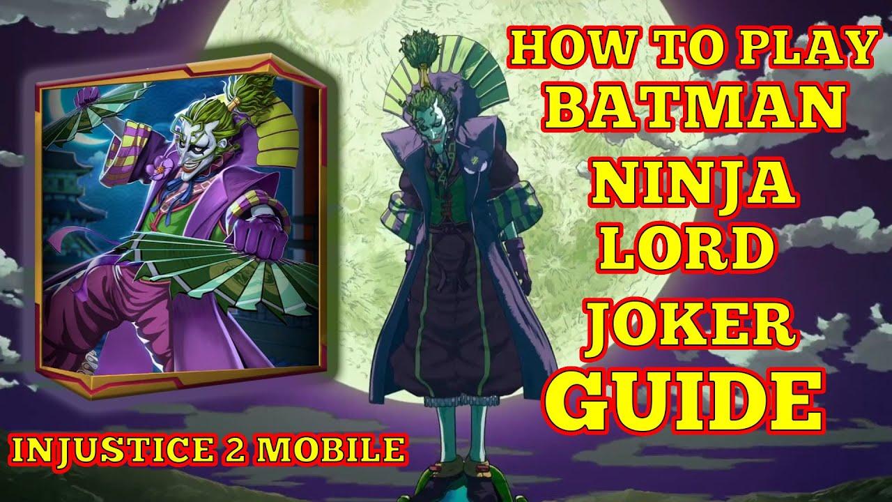 The Best Arena Season Damage Dealer How To Play Batman Ninja Lord Joker Injustice 2 Mobile Guide Youtube
