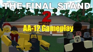 The Final Stand [Roblox] AA-12 Dual