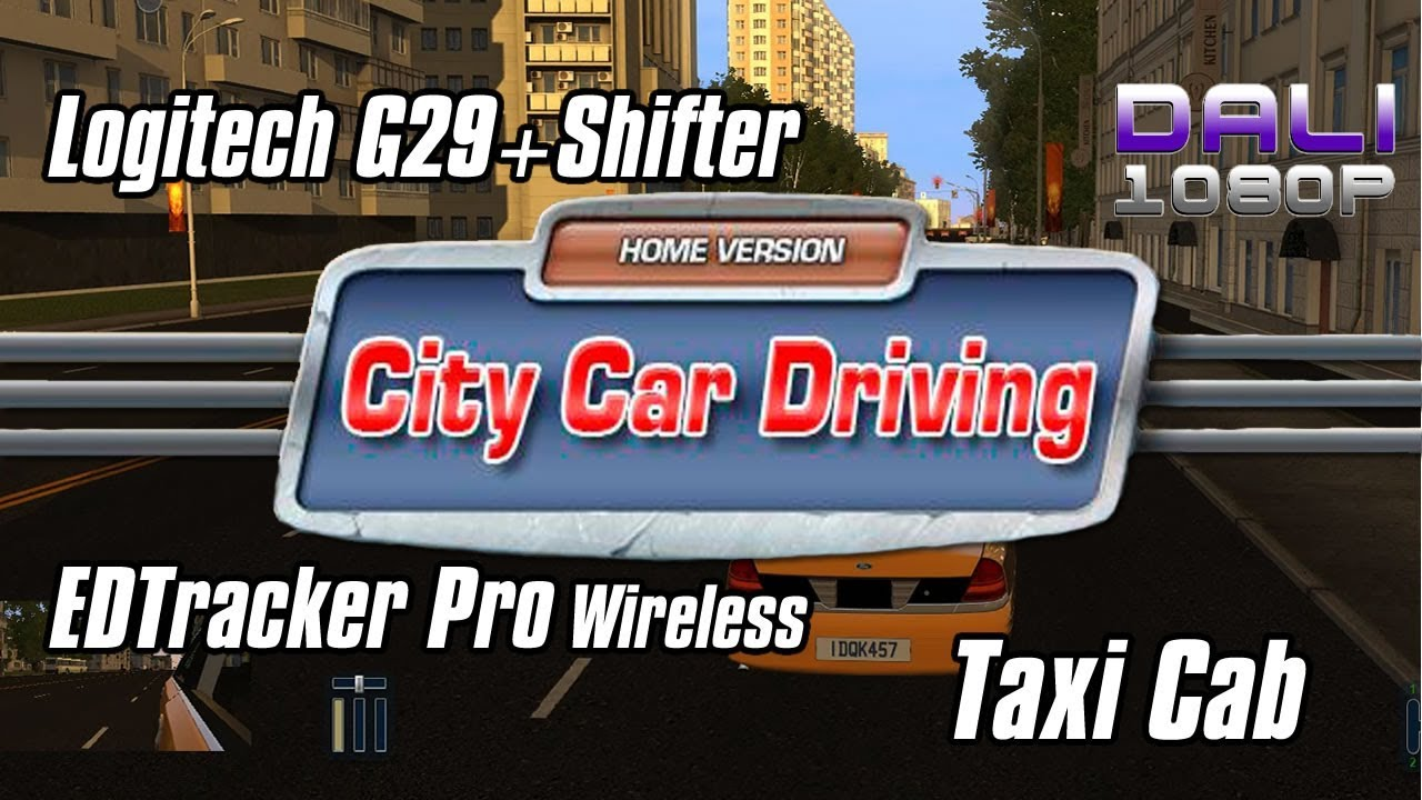 c47fbb27f5e City Car Driving | Taxi Cab | Logitech G29 + Shifter | EDTracker Pro  Wireless