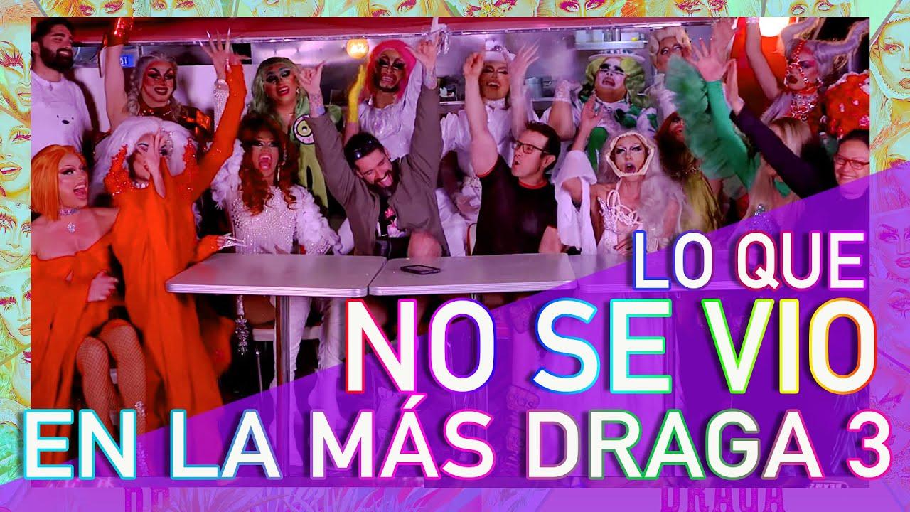 LA MÁS DRAGA 3 - LO QUE NO SE VIO en la 3era. Temporada