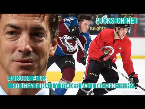 Episode #163 ...So They Finally Traded Duchene Huh?