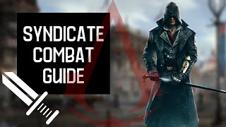 Assassin's Creed Syndicate: Combat Guide (Tips & Tricks)