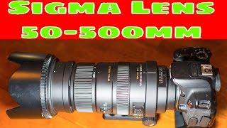 Sigma 50-500mm F 4 5-6 3 APO DG OS HSM Super Telephoto Lens