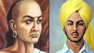 Famous Personalities - Bhagat Singh and Chanakya (Kautilya)