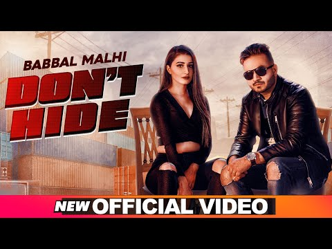 Don't Hide (Official Video) | Babbal Malhi | Latest Punjabi Songs 2020 | Speed Records