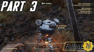 Mr. Messenger - Part 3 - Let's Play Fallout 76 w/ The Xcon