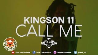 KingSon 11 - Call Me (As Yuh Dead Call Mi) [Official Music Video HD]