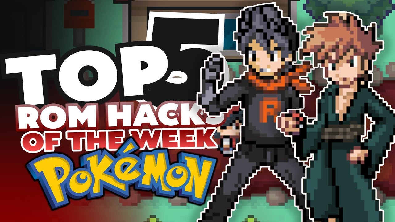Best Pokemon Rom Hacks 2021 Top 5 BEST Pokemon Rom Hacks of The Week   YouTube