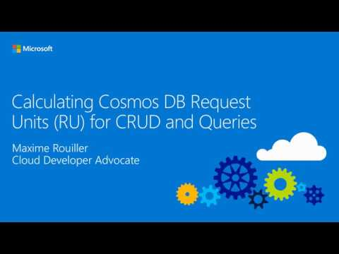 Calculating Cosmos DB Request Units (RU) for CRUD and Queries