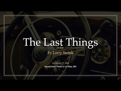The Last Things: RCIA Class 7