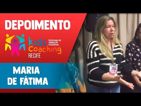 Kids Coaching Presencial Recife - Depoimento Maria de Fátima