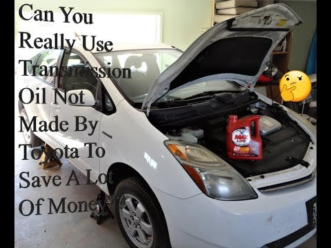 2004 2009 Prius Transmission Fluid Change With Valvoline Maxlife Can It Be Done