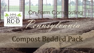 On-Farm Composting in Pennsylvania; Compost Bedded Pack