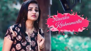 Niharika Krishnamurthi - Latest Telugu Short Film 2018 || Directed By Saiteja Munduri