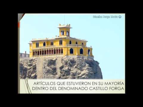 LA VERDADERA HISTORIA  DEL  CASTILLO FORGA MOLLENDO