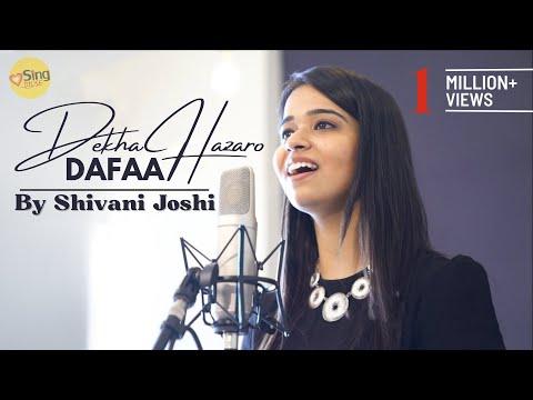 Dekha Hazaro Dafaa   Rustom   Acoustic Cover By Shivani Joshi   Sing Dil Se Unplugged