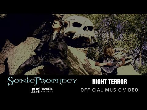 SONIC PROPHECY - Night Terror (OFFICIAL MUSIC VIDEO)