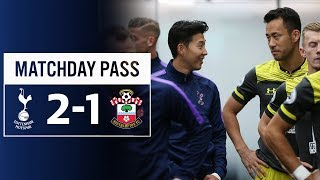 MATCHDAY PASS | TUNNEL CAM | SPURS 2-1 SOUTHAMPTON