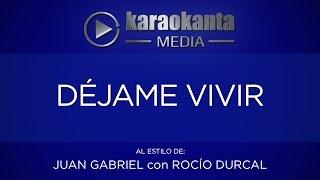 Karaokanta - Rocío Dúrcal con Juan Gabriel - Déjame vivir