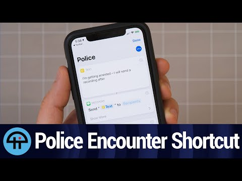 """I've Been Arrested"" - Using Siri Shortcuts to Film Police Encounters"